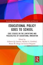 Educational Policy Goes to School (Routledge Research in Educational Equality and Diversity)