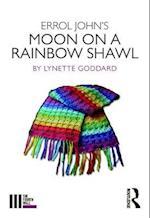 Errol John's Moon on a Rainbow Shawl (The Fourth Wall)