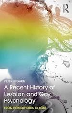 A Recent History of Lesbian and Gay Psychology