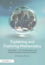 Explaining and Exploring Mathematics