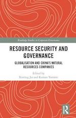 Resource Security and Governance (Routledge Studies in Corporate Governance)