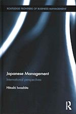 Japanese Management (Routledge Studies in International Business and the World Economy)