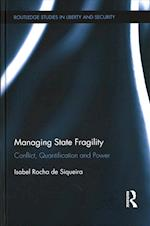 Managing State Fragility (Routledge Studies in Liberty and Security)