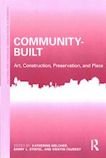 Community-Built (Community Development Research and Practice Series)