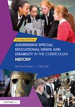Addressing Special Educational Needs and Disability in the Curriculum: History (Addressing Send in the Curriculum)