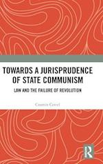 Towards a Jurisprudence of State Communism