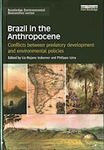 Brazil in the Anthropocene (Routledge Environmental Humanities)