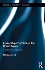 Citizenship Education in the United States (Routledge Research in Education)