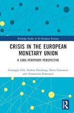 Crisis in the European Monetary Union (Routledge Studies in Theeuropean Economy)