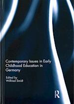 Contemporary Issues in Early Childhood Education in Germany