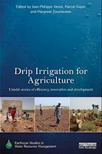 Drip Irrigation for Agriculture (Earthscan Studies in Water Resource Management)