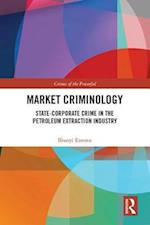 Market Criminology (Crimes of the Powerful)
