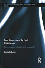 Maritime Security and Indonesia (Routledge Contemporary Southeast Asia Series)