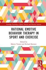 Rational Emotive Behavior Therapy in Sport and Exercise (Routledge Psychology of Sport Exercise and Physical Activity Series)