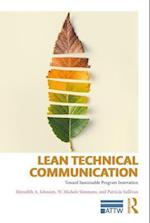 Lean Technical Communication (ATTW Series in Technical and Professional Communication)