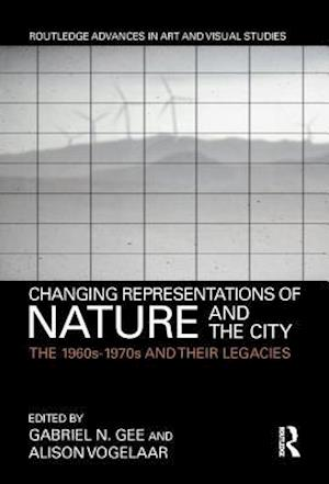 Changing Representations of Nature and the City