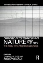 Changing Representations of Nature and the City (Routledge Advances in Art and Visual Studies)