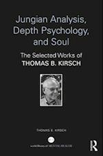 Jungian Analysis, Depth Psychology, and Soul (World Library of Mental Health)