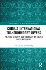 China's International Transboundary Rivers (Earthscan Studies in Water Resource Management)