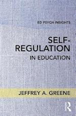 Self-Regulaton in Education (Ed Psych Insights)