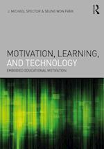 Motivation, Learning, and Technology (Interdisciplinary Approaches to Educational Technology)