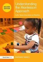 Understanding the Montessori Approach (Understanding the ! Approach)