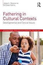 Fathering in Cultural Contexts (International Texts in Developmental Psychology)