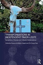 Transformations in Independent Timor-Leste (Routledge/City University of Hong Kong Southeast Asia Series)