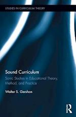 Sound Curriculum (Studies in Curriculum Theory)