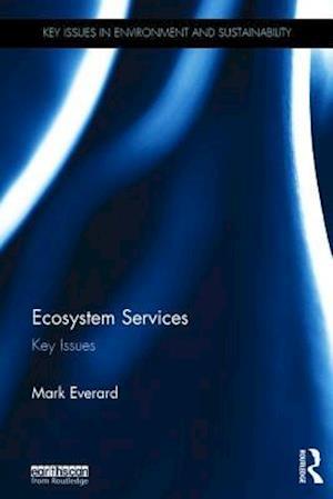Bog, hardback Ecosystem Services af Mark Everard