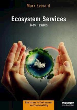 Bog, paperback Ecosystem Services af Mark Everard