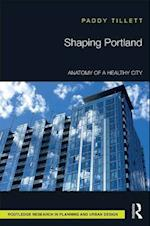 Shaping Portland