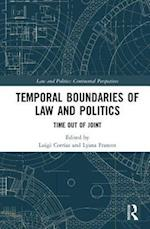 Temporal Boundaries of Law and Politics (Law and Politics)