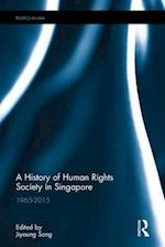 A History of Human Rights Society in Singapore (Politics Inasia)