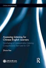 Assessing Listening for Chinese English Learners (China Perspectives)