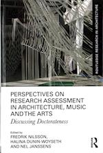 Perspectives on Research Assessment in Architecture, Music and the Arts (Routledge Research in Architecture)