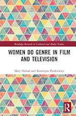 Women Do Genre in Film and Television (Routledge Research in Cultural and Media Studies)