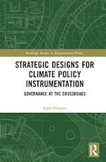 Strategic Designs for Long-Term Climate Policy Instrumentation (Routledge Studies in Environmental Policy)