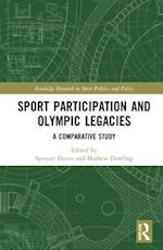 Sport Participation and Olympic Legacies (Routledge Research in Sport Politics and Policy)