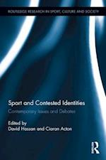 Sport and Contested Identities (Routledge Research in Sport, Culture and Society)