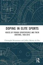 Doping in Elite Sports (Ethics and Sport)