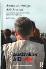 Australia's Foreign Aid Dilemma (Routledge Humanitarian Studies)