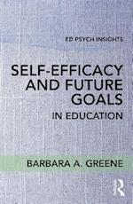 Self-Efficacy and Future Goals in Education (Ed Psych Insights)