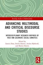 Advancing Multimodal and Critical Discourse Studies (Routledge Studies in Multimodality)