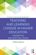 Teaching and Learning Chinese in Higher Education (Routledge Chinese Language Pedagogy)