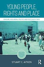 Young People, Rights and Place (Routledge Spaces of Childhood and Youth Series)