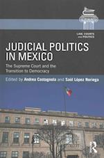 Judicial Politics in Mexico (Law Courts and Politics)
