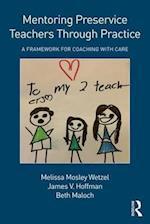 Mentoring Preservice Teachers Through Practice