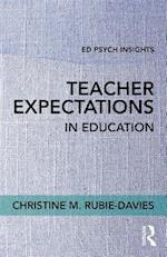 Teacher Expectations in Education (Ed Psych Insights)
