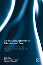 An Emerging Approach for Education and Care